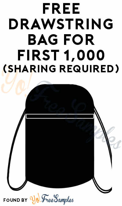 FREE Drawstring Bag For First 1,000 (Sharing Required)