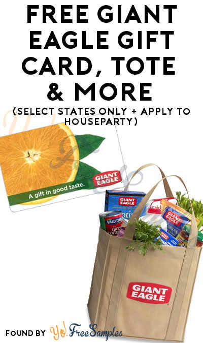 FREE Giant Eagle Gift card, Tote & More (Select States Only + Apply To HouseParty)