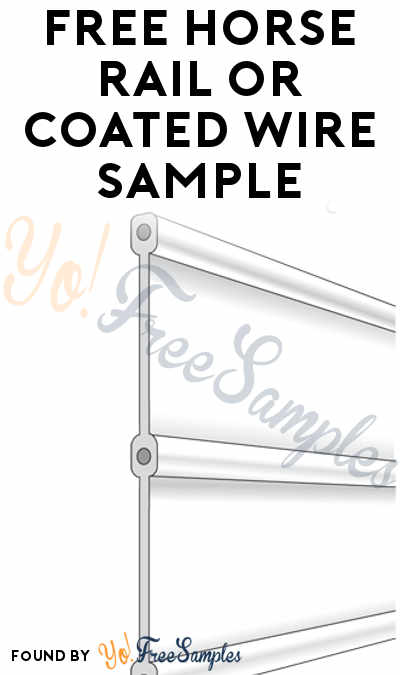 FREE Horse Rail or Coated Wire Sample