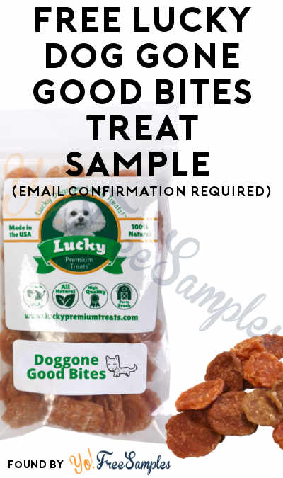 FREE Lucky Dog Gone Good Bites Treat Sample (Email Confirmation Required)