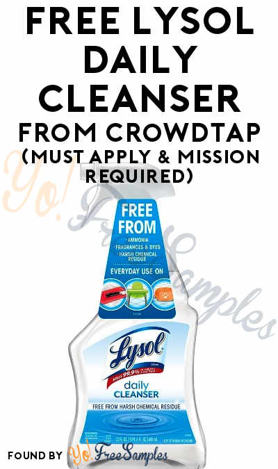 FREE Lysol Daily Cleanser From CrowdTap (Must Apply & Mission Required)