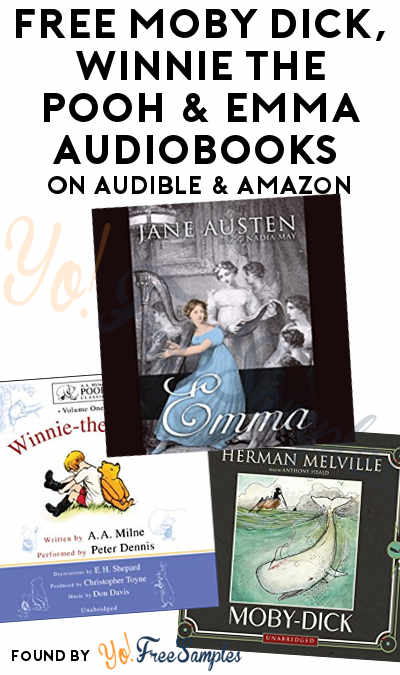 FREE Moby Dick, Winnie-the-Pooh & Emma Audiobooks On Audible & Amazon