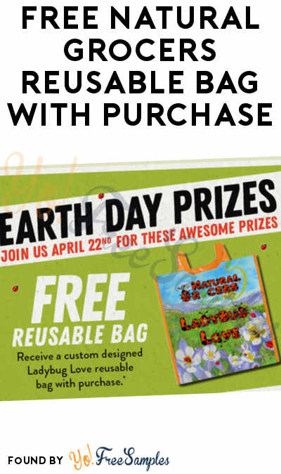 FREE Natural Grocers Reusable Bag With Purchase On April 22nd