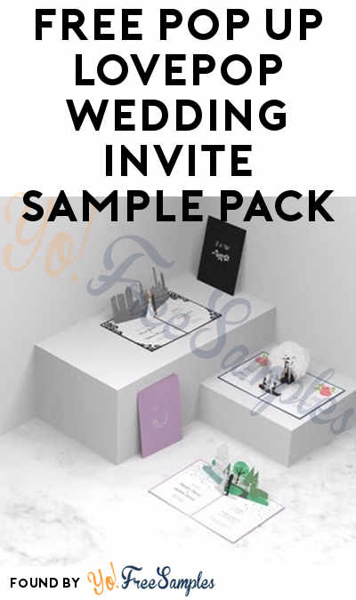 FREE Pop Up LovePop Wedding Invite Sample Pack [Verified Received By Mail]