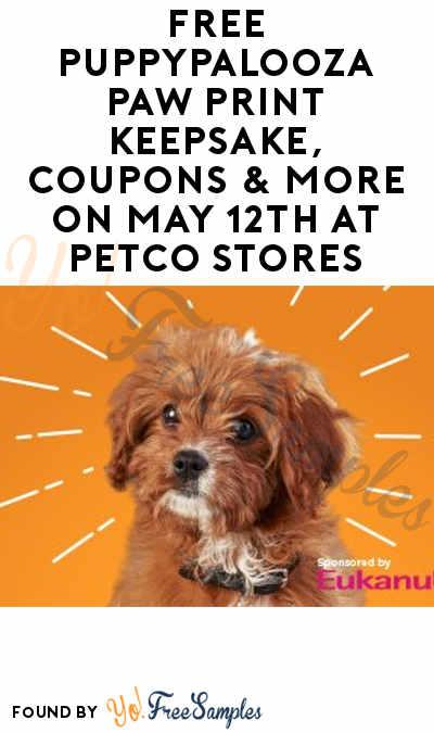 FREE Puppypalooza Paw Print Keepsake, Coupons & More On May 12th At Petco Stores