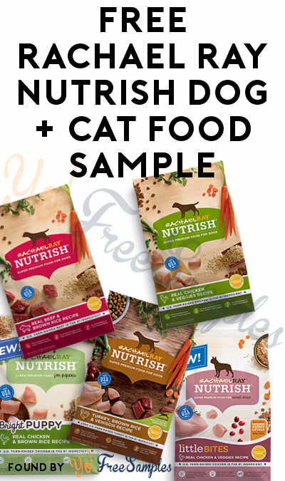 FREE Rachael Ray Nutrish Dog + Cat Food Sample [Verified Received By Mail]