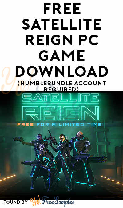 FREE Satellite Reign PC Game Download (HumbleBundle Account Required)