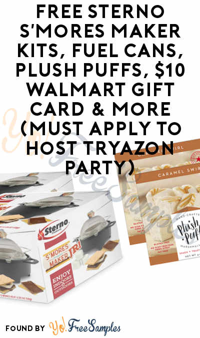 FREE Sterno S'mores Maker Kits, Fuel Cans, Plush Puffs, $10 Walmart Gift Card & More (Must Apply To Host Tryazon Party)
