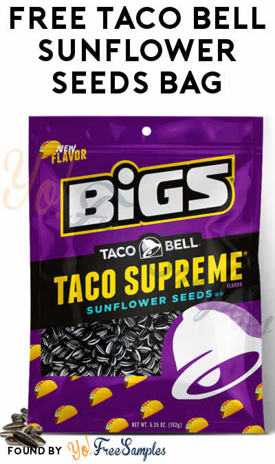FREE Taco Bell Sunflower Seeds Sample Bag