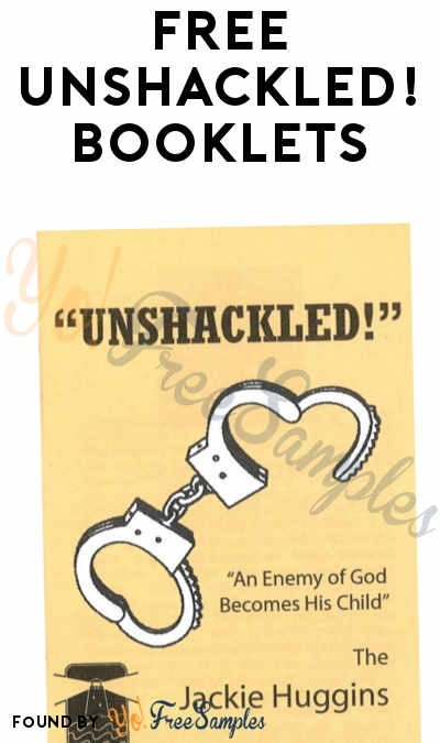 FREE UNSHACKLED! Booklets