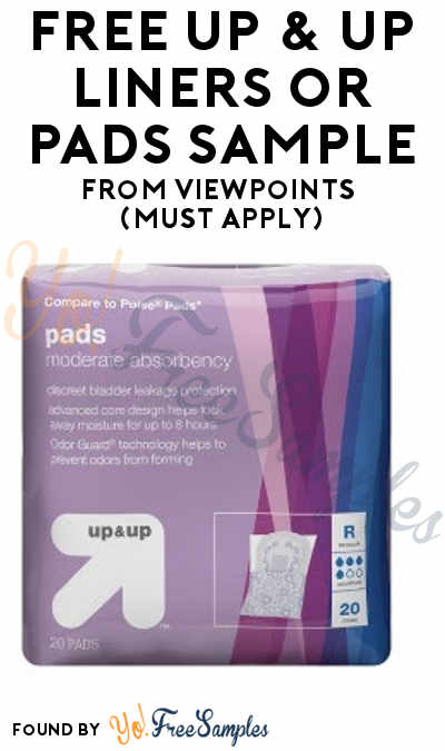 FREE Up & Up Liners or Pads Sample From ViewPoints (Must Apply)