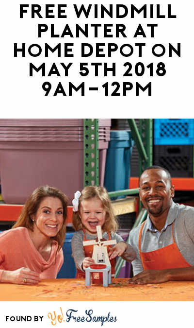 FREE Windmill Planter At Home Depot on May 5th 2018 9AM-12PM