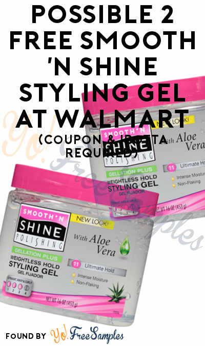Possible 2 FREE Smooth 'N Shine Styling Gel At Walmart (Coupon & Ibotta Required)