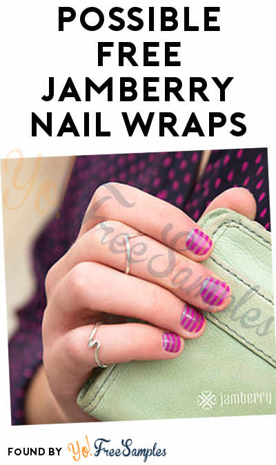 Possible FREE Jamberry Nail Wraps