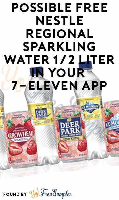 Possible FREE Nestle Regional Sparkling Water 1/2 Liter In Your 7-Eleven App
