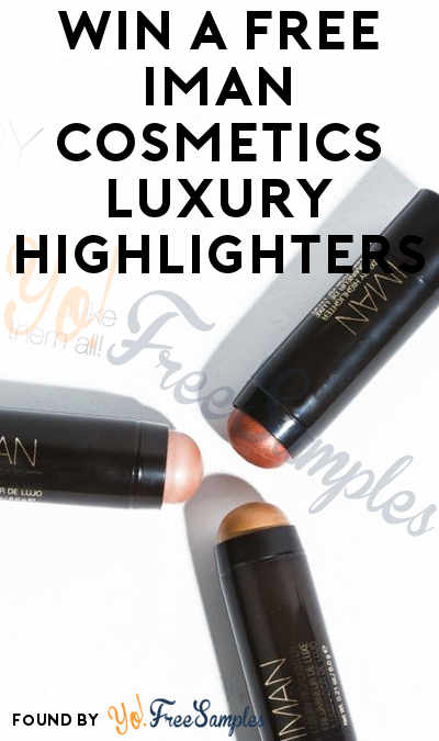 Win A FREE IMAN Cosmetics Luxury Highlighters