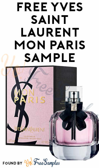 FREE Yves Saint Laurent Mon Paris Women's Fragrance Sample (Cell Phone Confirmation Required) [Verified Received By Mail]