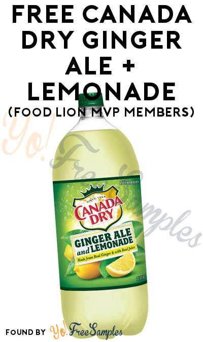 FREE Canada Dry Ginger Ale + Lemonade (Food Lion MVP Members)