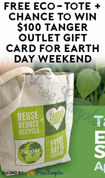 FREE Eco-Tote + Chance To Win $100 Tanger Outlet Gift Card For Earth Day Weekend