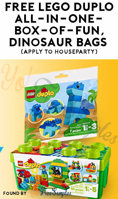 FREE LEGO DUPLO All-in-One-Box-of-Fun, Dinosaur Bags & More (Apply To HouseParty)