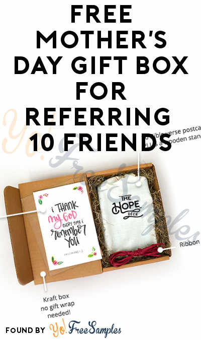 FREE Mother's Day Gift Box For Referring 21* Friends