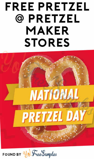 FREE Pretzel At Pretzelmaker On April 26th (Mobile App Required)