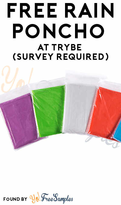 FREE Rain Poncho At Trybe (Survey Required)