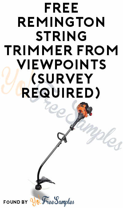 FREE Remington String Trimmer From ViewPoints (Survey Required)
