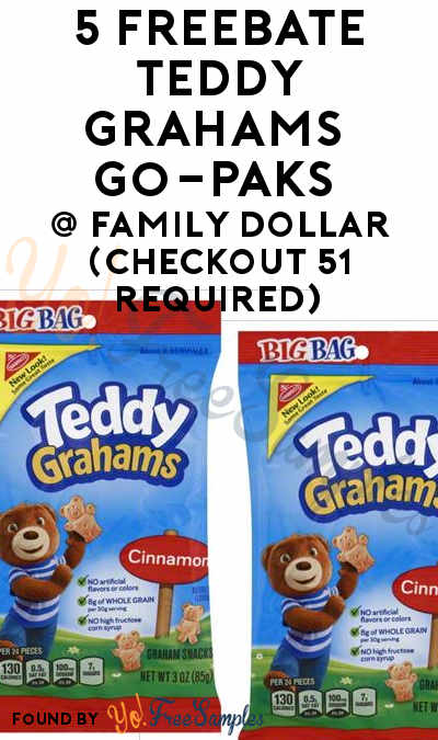 5 FREEBATE Teddy Grahams 3 oz Packs At Family Dollar (Checkout 51 Required)