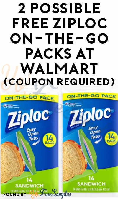 2 Possible FREE Ziploc On-the-Go Packs At Walmart (Coupon Required)