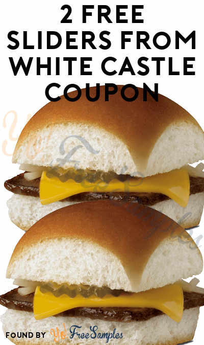 2 FREE Sliders Coupon From White Castle