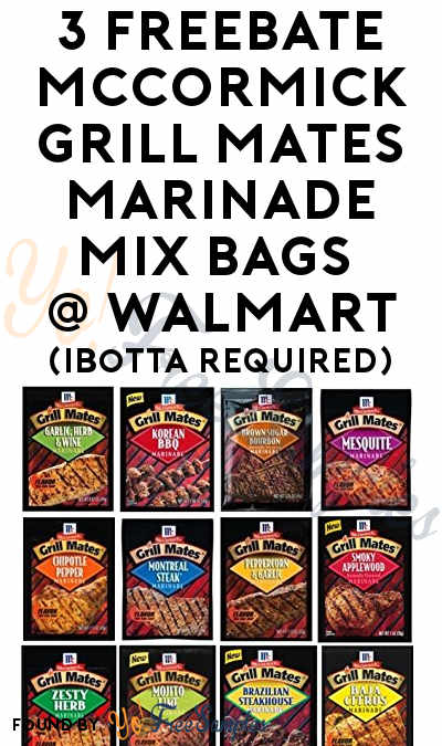 3 FREEBATE McCormick Grill Mates Marinade Mix Bags At Walmart (Ibotta Required)