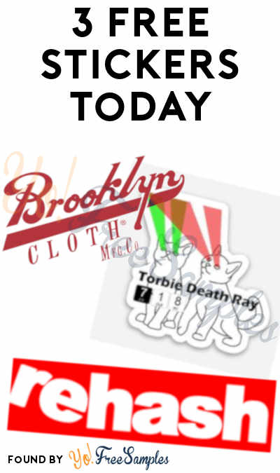 3 FREE Stickers Today: 718C Stickers, Rehash Stickers & Brooklyn Cloth Stickers