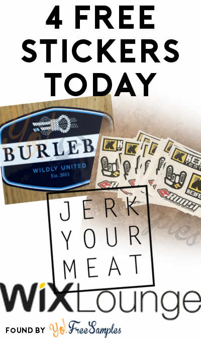 4 FREE Stickers Today: Jerk Your Meat Sticker, Keefer Sticker Pack, Burlebo Sticker & Wix Lounge Sticker