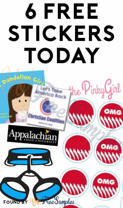 6 FREE Stickers Today: OMG Sticker Sheet, PinkyGirl Sticker, Appalachian Alumni Sticker, Weigh My Rack Sticker, Dandelion Girl Sticker & Christian Coalition Decal