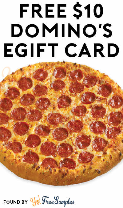 FREE $10 Domino's eGift Card