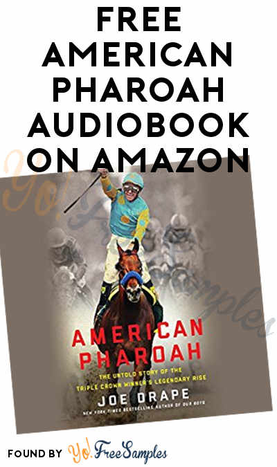 FREE American Pharoah Audiobook On Amazon