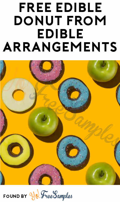 FREE Edible Donut From Edible Arrangements On June 1st