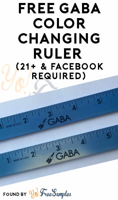 FREE GABA Color Changing Ruler (21+ & Facebook Required)