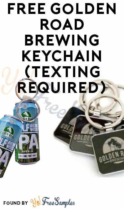 FREE Golden Road Brewing Keychain (Texting Required)