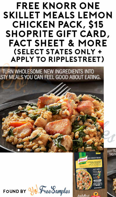 FREE Knorr One Skillet Meals Lemon Chicken Pack, $15 ShopRite Gift Card, Fact Sheet & More (Select States Only + Apply To RippleStreet)