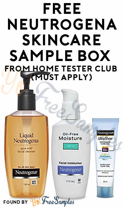 FREE Neutrogena Skincare Sample Box From Home Tester Club (Must Apply)