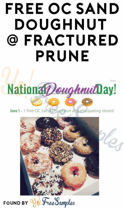 FREE OC Sand Doughnut At Fractured Prune On June 1st