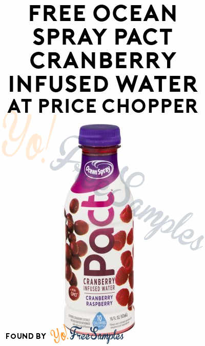 TODAY ONLY: FREE Ocean Spray Pact Cranberry Infused Water At Price Chopper