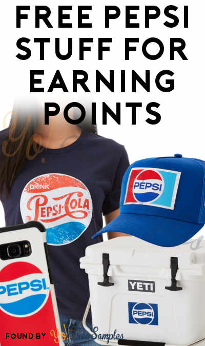 FREE Pepsi Stuff For Earning Points - Yo! Free Samples