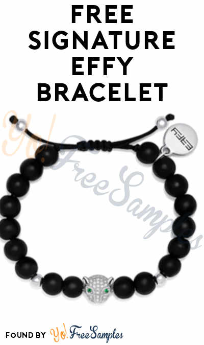 FREE Signature EFFY Bracelet (Facebook Required)
