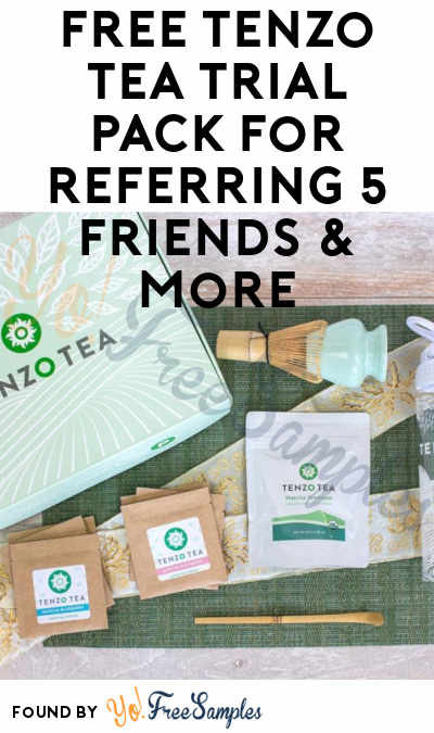 FREE Tenzo Tea Trial Pack For Referring 5 Friends & More