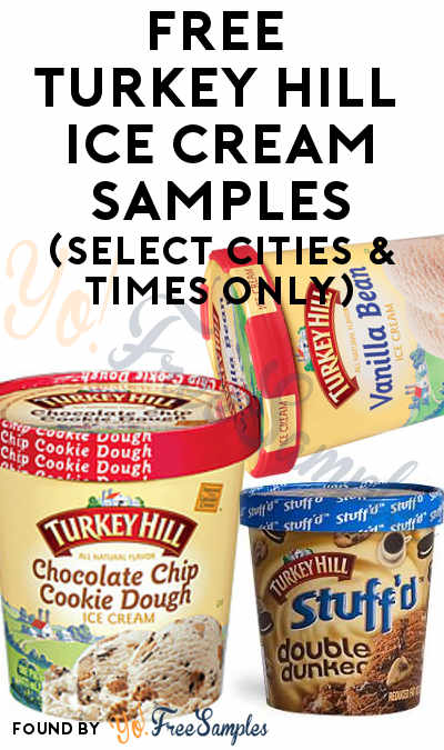 FREE Turkey Hill Ice Cream Samples (Select Areas & Times Only)