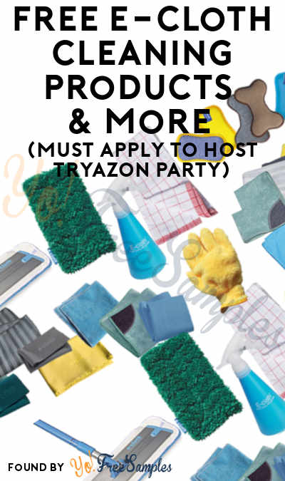 FREE e-cloth Cleaning Products & More (Must Apply To Host Tryazon Party)