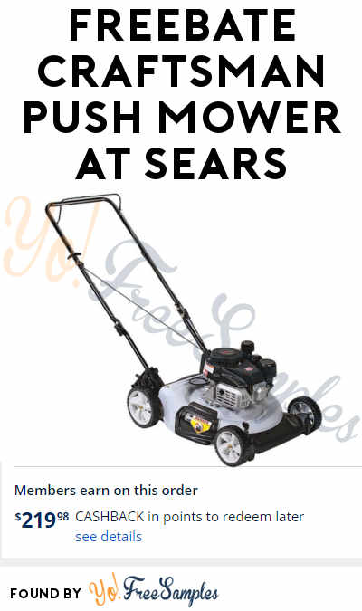 FREEBATE Craftsman Push Mower At Sears